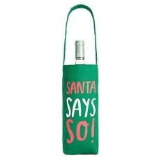 Celebrate Shop 'Santa Says So!' Fabric Wine Bag, Green