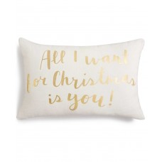 """Holiday Lane """"All I Want For Christmas Is You"""" Decorative Pillow"""